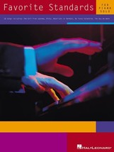 Favorite Standards for Piano Solo Hal Leonard Corp. - $78.40