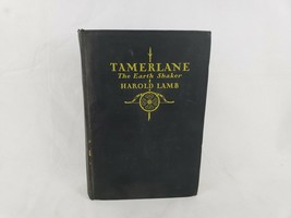 1928 Tamerlane The Earth Shaker by Harold Lamb First Edition - $55.88