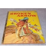 Vintage Little Golden Book Broken Arrow 25 cent A Printing 1957 - $11.95