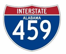 Interstate 459 Sticker R2043 Alabama Highway Sign Road Sign - $1.45+