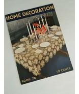 1936 Home Decoration Book 76 The Spool Cotton Co. Crochet Home Decor  27... - $9.85
