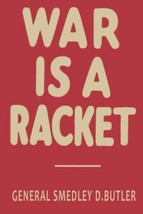 """War Is A Racket The Antiwar Classic America""""S Most Decorated Soldier Pap... - $4.70"""