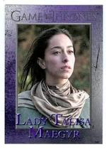 Game of Thrones trading card #55 2013 Lady Talisa Maegyr - $4.00
