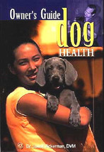 Owner's Guide to Dog Health: Dr Lowell Ackerman - New Hardcover @ZB - $14.95