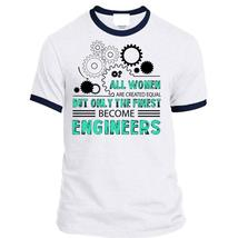 All Women Are Created Equal But Only The Finest Become Engineers T Shirt, Career - $23.99+
