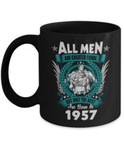 Happy Birthday Mug For Godfather - 60th Birthday - Men Are Born In 1957 ... - $18.95