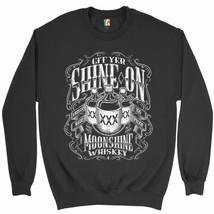 Git Yer Shine On Moonshine Whiskey Sweatshirt XXX Mason Jars Drinking Cr... - $19.11+