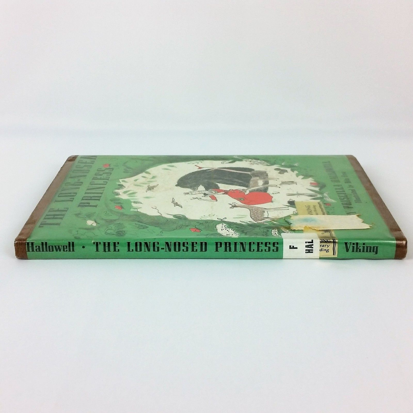 The Long Nosed Princess 1966 Childrens Vintage Book Priscilla Hallowell HC