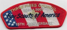 Three Fires Council SA-40 1992-2007 15th Anniversary CSP - $9.90