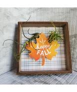"Fall Decor Plaque, live air plants, Wooden shadow box, autumn leaf ""Happ... - $14.99"