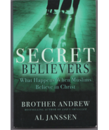 Secret Believers: What Happens When Muslims Believe in Christ by Brother... - $10.00