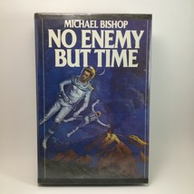 No Enemy But Time Michael Bishop Rare Book Club Edition Hardback Rare Vt... - $9.90