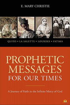 Prophetic Messages for Our Time