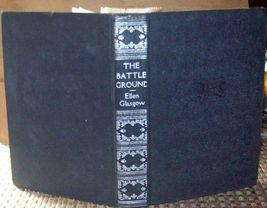 The Battle-Ground by Ellen Glasgow 1930 HB - $5.00