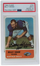 Billy Shaw Signed 1962 #16 Fleer Bills Rookie Card Slabbed HOF 99 PSA/DNA EX 5 - $396.98