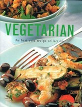 Vegetarian: The Best-Ever Recipe Collection [Paperback] Linda Fraser and... - $14.85