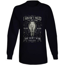 I Havent Failed Long Sleeve T Shirt image 2