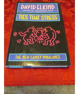 Ties That Stress: The New Family Imbalance by Elkind, David - $8.99
