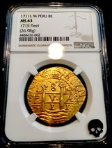 Peru 1711 Finest Known 8 Escudos Ngc 63 1715 Fleet Shipwreck Gold Treasure Coin - $29,500.00