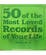 50 Of The Most Loved Records Of Your Life, Record No. 3 [Vinyl] Various ... - $4.70