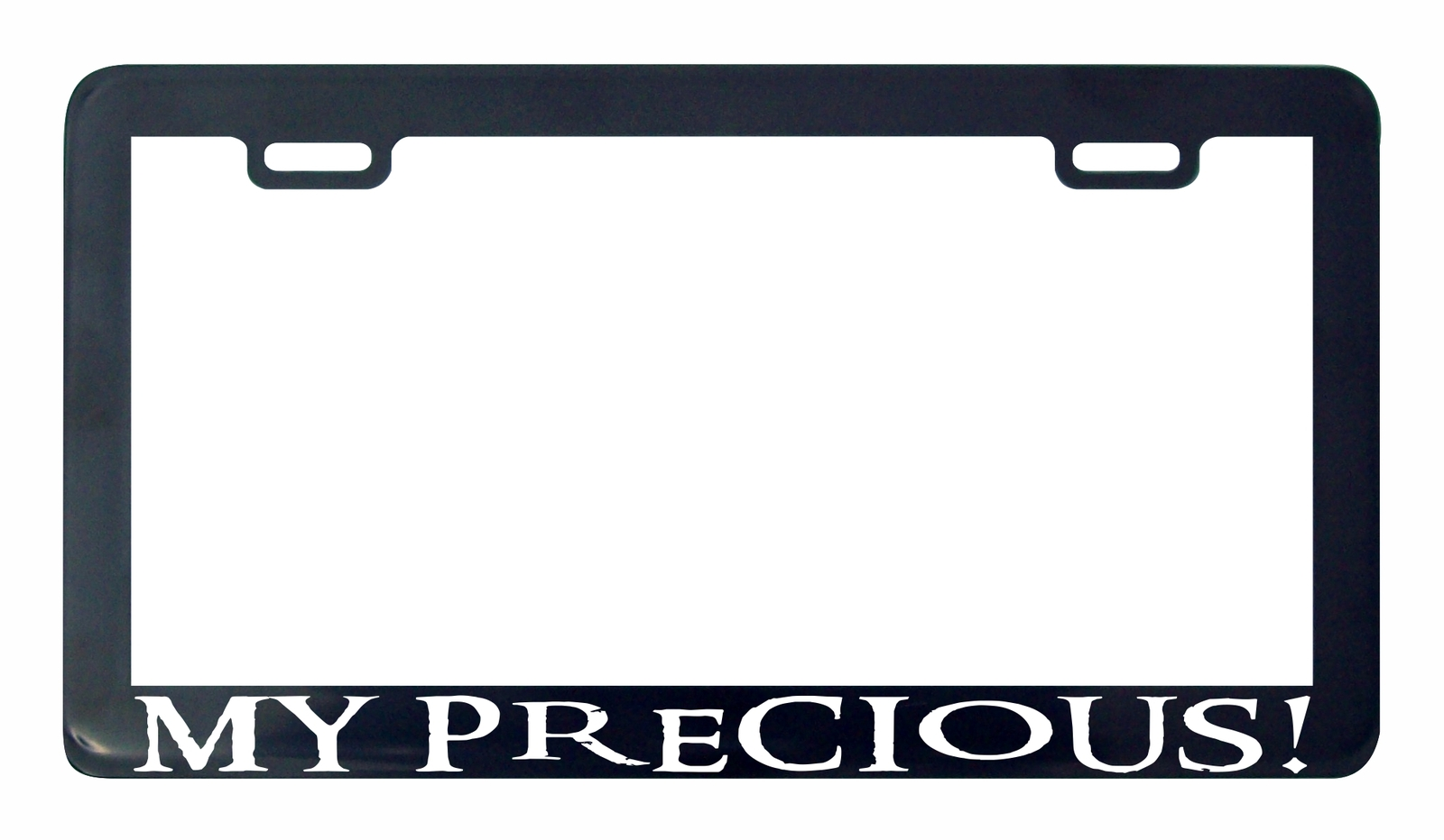Primary image for My precious! lord of Rings license plate frame holder tag