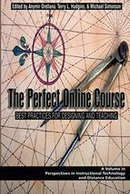 The Perfect Online Course: Best Practices for Designing and Teaching (Perspectiv