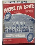 Maybe It's Love (All American Football Team) Joan Bennett  - Sheet Music... - $14.03