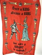 Vtg UK King Knight maiden linen Tea Towel humor kitsch red kitchen decor - $19.79