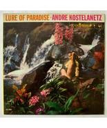 Andre Kostelanetz – Lure Of Paradise (LP, 1959, Columbia – CS 1335, VG+) - $12.86