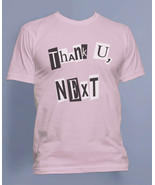Thank U, Next Pop art ariana grande Men Tee / T-shirt S to 3XL Light Pink - $20.00+