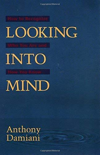 Looking into Mind [Paperback] Damiani, Anthony