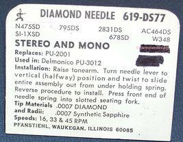 619-DS77 PHONOGRAPH STYLUS NEEDLE FOR Delmonico PU-3012 Delmonico PU-2001 image 3