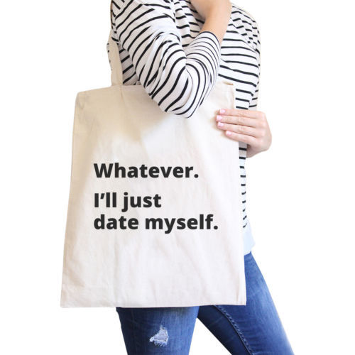 Primary image for Date Myself Eco Bag Humorous Quote Gift Idea For Single Friends