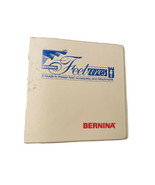 "Bernina ""Feetures"" Presser Feet Guide, Accessories & Attachments Units A... - $29.70"