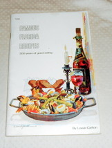 FAMOUS FLORIDA RECIPES 300 YEARS FOR GOOD EATING BY LOWIS CARLTON  1972 - $4.99