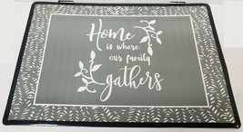 Set Of 4 Kitchen Vinyl Non Clear Placemats, Home Is Where Our Family Gathers, Gr - $16.82
