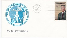 SKYLAB II 700th REVOLUTION HOUSTON TEXAS SEPT 14 1973  - $1.98