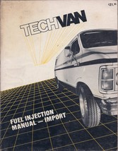 TechVan Fuel Injection Manual - Import Manual (1987) - $2.25
