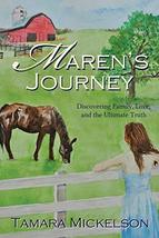 Maren's Journey: Discovering Family, Love, and the Ultimate Truth [Paperback] Mi image 2