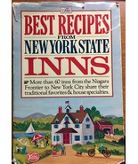 The Best Recipes New York State Inns Sixty Inns from Niagara Frontier to... - $10.84