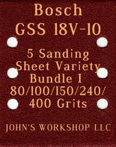 Bosch GSS 18V-10 - 80/100/150/240/400 Grits - 5 Sandpaper Variety Bundle I - $7.53