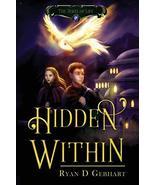 Hidden Within (2) (Jewel of Life) [Paperback] Gebhart, Ryan D - $13.67