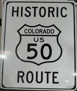 """Historic Colorado US Route 50 8""""x10"""" Metal Street Sign  - $12.86"""