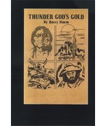 Thunder Gods Gold ~ Lost Treasure - $16.95