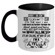 Cool Gift For Jeweler Coffee Mug, I'm A Jeweler Accent Mug - $19.99+