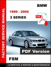 Bmw 3 Series 1999 - 2005 E46 Workshop Service Repair Factory Manual - $14.95