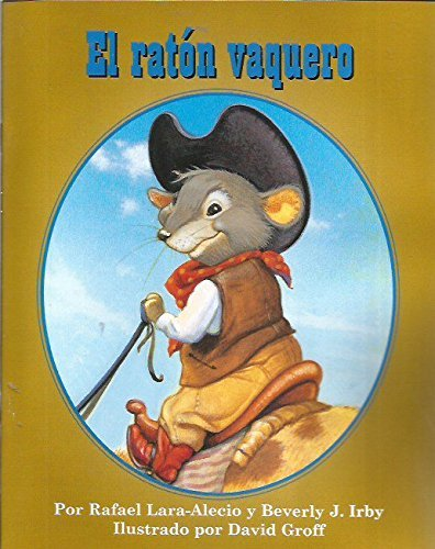 Dlm Early Childhood Express: The Cowboy Mouse Little Book Spanish [Paperback] Ra