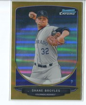 SHANE BROYLES GOLD REFRACTOR RC SER# 32/50 2013 Bowman Chrome Prospects ... - $3.99