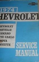 1974 Chevy Corvette Camaro Monte Carlo Nova Chevelle Service Shop Manual... - $70.28