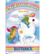 Butterick 356 / 3212 My Little Pony STARSHINE Plush Pattern  - $20.00